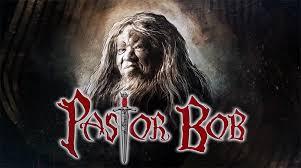 Pastor Bob 4